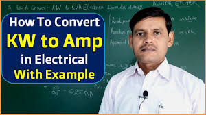 Kw To Amps Conversion Chart How To Convert Kw To Amps In Single Phase Three Phase And Dc Supply Electrical System