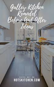 17+ Galley Kitchen Remodel Before And After Ideas 2019 Trends ...