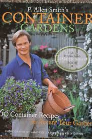 p allen smith s container gardens