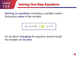 lesson 1 solving one step equations using addition and subtraction