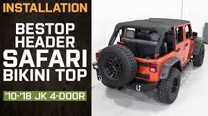install jeep wrangler bestop header safari top 2010 2018 jk 4 door