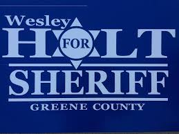 Wesley Holt for Greene County Sheriff - Posts | Facebook