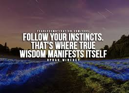 Intuition Quotes Simple Why You Should Trust Your Intuition Best 48 Intuition Quotes