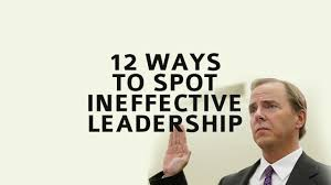 12 ways to spot ineffective leadership the executive hub 12 ways to spot ineffective leadership