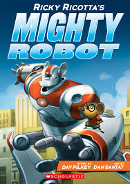 ricky ricotta s mighty robot cover image about captain underpants