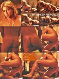 Sexy Cute Collin Farrell nude in Alexander showing his Ass Cock.