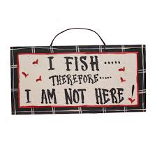 funny hunting fishing themed wooden signs american made hand painted