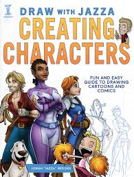 draw with jazza creating characters fun and easy guide to drawing cartoons and ics amazon de josiah brooks fremdsprachige bücher
