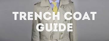 Trench Coat Guide Gentlemans Gazette