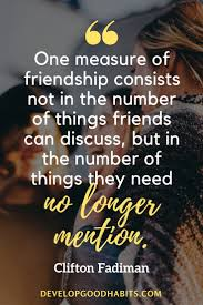 Friendship Is About Quotes 100 Wise Quotes on Life Love and Friendship 79