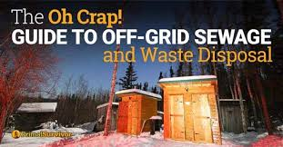guide to off grid sewage and waste disposal