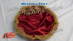 Indian Wedding Tray Decoration DIY How to Make Wedding Tray JK Arts 100 YouTube 6