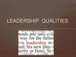 qualities leadership qualities