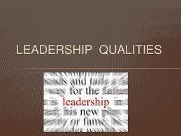qualities leadership qualities
