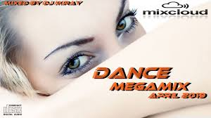 Dance Megamix April 2019 Mixed By Dj Miray Djs