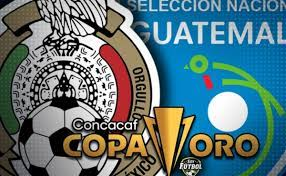 Mexico vs Guatemala of the Gold Cup ...