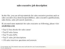 Sales Executive Job Description Sales Executive