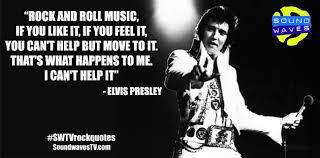 Elvis Quotes Classy Rock Quotes Elvis Presley Soundwaves