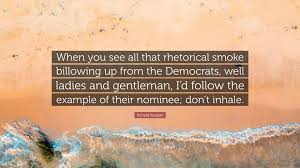 Ronald Reagan Quote When You See All That Rhetorical Smoke