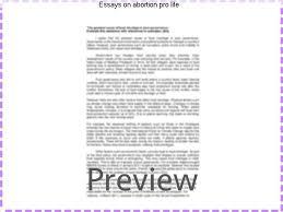 pro life essays essays on abortion pro life homework service
