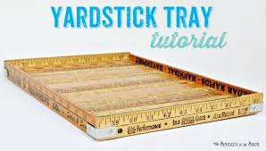 how to make a repurposed yardstick tray add this to your list of repurposed yard