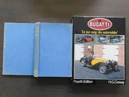 De reclameslogan le pur sang de l'automobile werd uitgebreid met et du rail. Books Lot Bugatti Le Pur Sang Des Automobiles The Catawiki