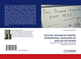 bookcover of solving advanced partial diffeial equations by matlab 9783844304855