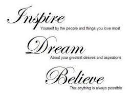 Hope Dream Believe Quotes