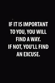 Important Quotes Awesome These Quotes Will Kick Your Excuses To The Curb Quotes Knowlegde