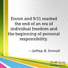9 11 Quotes Stunning Enron And 4848 Marked The End Of An Era Of Individual Freedom And