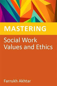 Social Work Values Mastering Social Work Values And Ethics