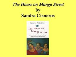 the house on mango street ppt video online the house on mango street by sandra cisneros the house on mango street is set