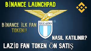 Binance Lazio Fan Token Önsatışı – Binance Launchpad Nasıl Kullanılır? –  Katılım Detayları | Binance Tips