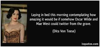 Dita Von Teese Quotes Mesmerizing Laying In Bed Quotes Laying In Bed Quote Friendsforphelps