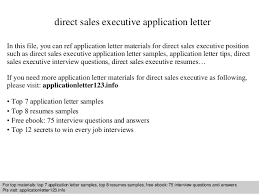 Direct Sales Resumes Direct Sales Executive Application Letter