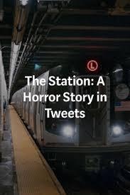 The Station By Nick Kolakowski Unlawful Acts