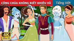 CÔNG CHÚA KHÔNG BIẾT KHIÊU VŨ   Princess Who Couldn't Dance Story   Truyện  cổ tích việt nam - YouTube