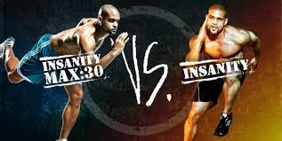 insanity vs insanity max 30