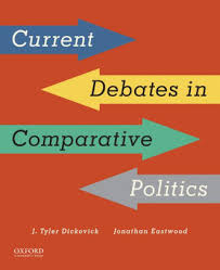 current debates in comparative politics by j tyler dickovick  current debates in comparative politics