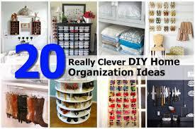 Diy Organization 20 Really Clever Diy Home Organization Ideas