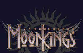 Image result for vandenberg's moonkings images