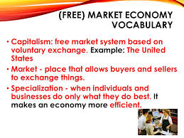 economic systems what is an economic system economic system the   market economy vocabulary capitalism market system based on voluntary exchange