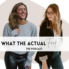 What The Actual Fork Podcast
