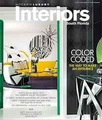 How To Make Portfolio For Interior Designer July 2014 Issue Of Modern Luxury Interiors For South Florida