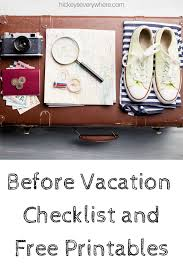 Before You Go: Printable Travel Checklist And Tips - Hickeys Everywhere