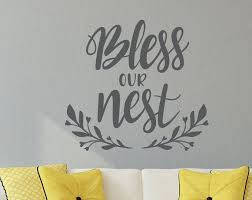 Bless this house dear lord above, with happiness and with thy love. Bless Our Nest Wall Decal Bless Our Home Farmhouse Wall Decor Blessings Wall Art Bless This House House Warming Gift