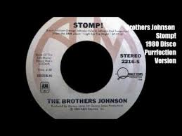 Brothers Johnson Stomp 1980 Disco Purrfection Version