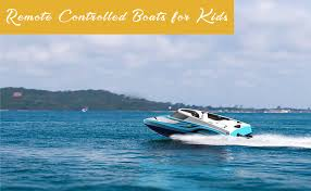 remote control boats for kids