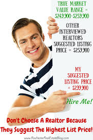 choosing a realtor. Exellent Realtor Donu0027t Choose A Realtor Because They Suggest The Highest Listing Price Inside Choosing A