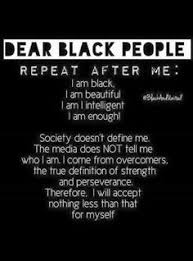 Quotes About Being Black And Beautiful Best of My Black Is BeautifulPoem SELF◇AWARENESS Pinterest Poem